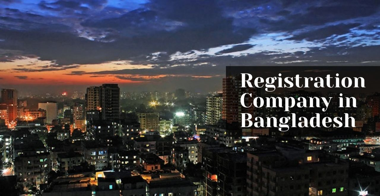 How to Register a Company in Bangladesh