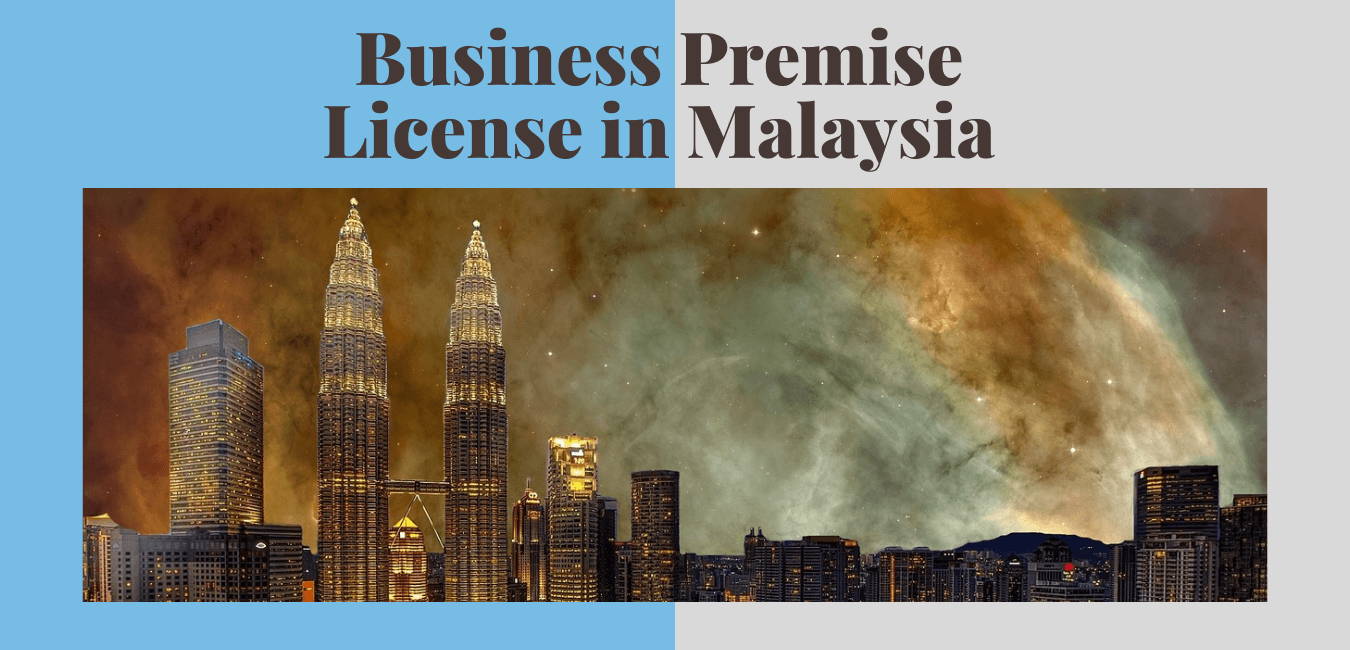 Business Premise License in Malaysia