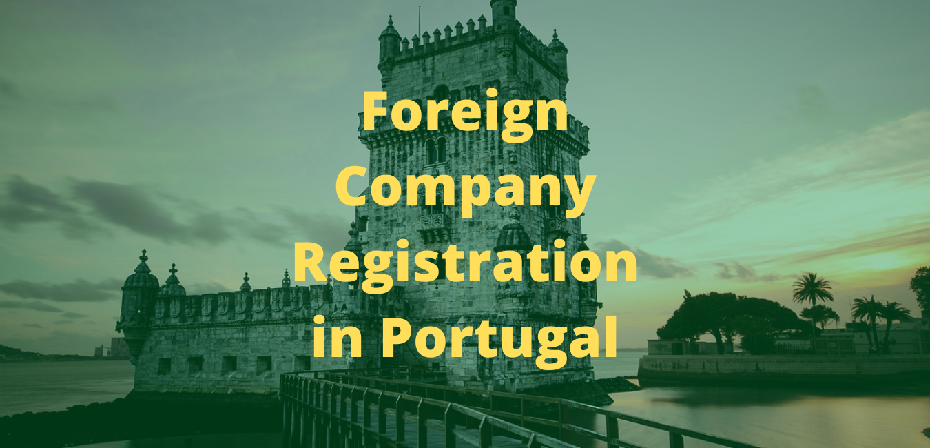 Foreign Company Registration in Portugal